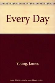 EVERY DAY by James Young