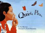 QUIET, PLEASE by Eve Merriam