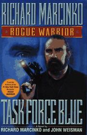 ROGUE WARRIOR: TASK FORCE BLUE by Richard Marcinko