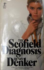 THE SCOFIELD DIAGNOSIS by Henry Denker
