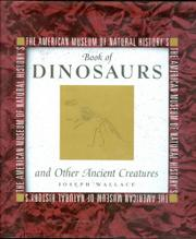 THE AMERICAN MUSEUM OF NATURAL HISTORY'S BOOK OF DINOSAURS AND OTHER ANCIENT CREATURES by Joseph Wallace
