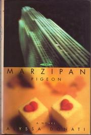 THE MARZIPAN PIGEON by Alyssa Donati