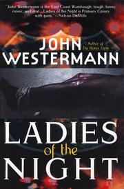 LADIES OF THE NIGHT by John Westermann