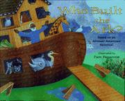 WHO BUILT THE ARK? by Pam Paperone