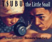 TSUBU THE LITTLE SNAIL by Carol Ann Williams