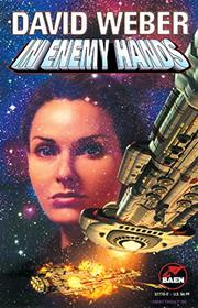 IN ENEMY HANDS by David M. Weber