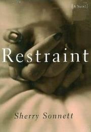 RESTRAINT by Sherry Sonnett