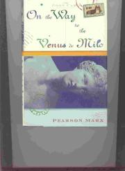 ON THE WAY TO THE VENUS DE MILO by Pearson Marx