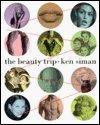 THE BEAUTY TRIP by Ken Siman