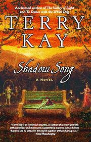 SHADOW SONG by Terry Kay