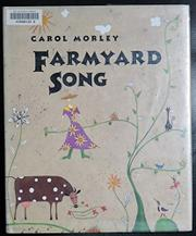 FARMYARD SONG by Carol Morley