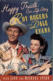 HAPPY TRAILS by Roy Rogers