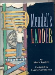 MENDEL'S LADDER by Mark Karlins
