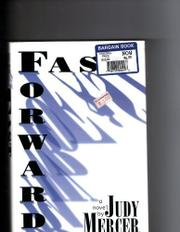 FAST FORWARD by Judy Mercer