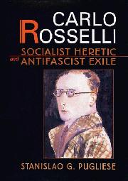 CARLO ROSSELLI by Stanislao G. Pugliese