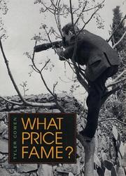 WHAT PRICE FAME? by Tyler Cowen