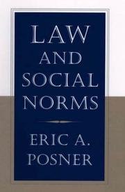 LAW AND SOCIAL NORMS by Eric A. Posner