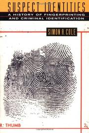 SUSPECT IDENTITIES by Simon A. Cole