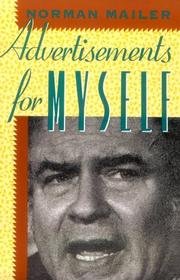 ADVERTISEMENTS FOR MYSELF by Norman Mailer