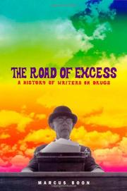 THE ROAD OF EXCESS by Marcus Boon
