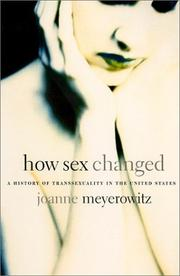 HOW SEX CHANGED by Joanne Meyerowitz