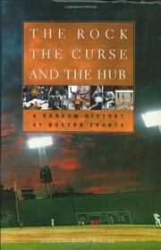 THE ROCK, THE CURSE, AND THE HUB by Randy W. Roberts