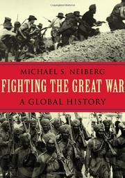 FIGHTING THE GREAT WAR by Michael S. Neiberg