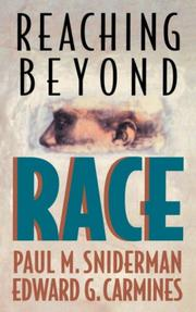 REACHING BEYOND RACE by Paul M. & Edward G. Carmines Sniderman