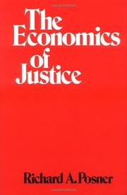 THE ECONOMICS OF JUSTICE by Richard A. Posner