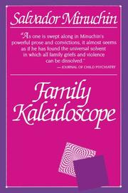 FAMILY KALEIDOSCOPE by Salvador Minuchin