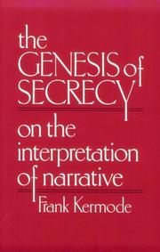 THE GENESIS OF SECRECY by Frank Kermode