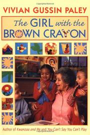 THE GIRL WITH THE BROWN CRAYON by Vivian Gussin Paley