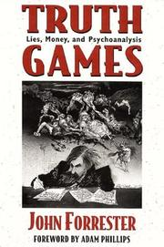 TRUTH GAMES by John Forrester