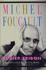 MICHEL FOUCAULT by Didier Eribon