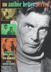 NO AUTHOR BETTER SERVED by Samuel Beckett