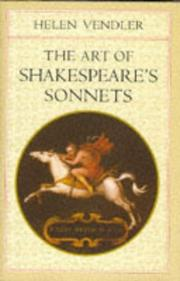 THE ART OF SHAKESPEARE'S SONNETS by Helen Vendler