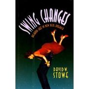 SWING CHANGES by David Ware Stowe