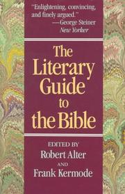 THE LITERARY GUIDE TO THE BIBLE by Robert & Frank Kermode--Eds. Alter