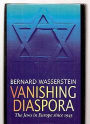 VANISHING DIASPORA by Bernard Wasserstein