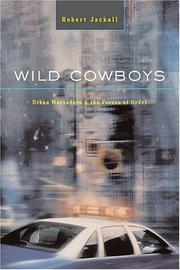 WILD COWBOYS by Robert Jackall