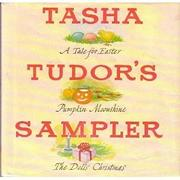 TASHA TUDOR'S SAMPLER by Tasha Tudor