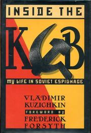 INSIDE THE KGB by Vladimir Kuzichkin