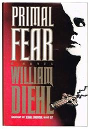 PRIMAL FEAR by William Diehl