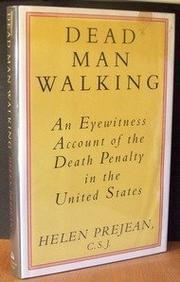 DEAD MAN WALKING by Helen Prejean