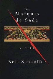 THE MARQUIS DE SADE by Neil Schaeffer