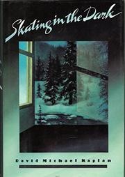 SKATING IN THE DARK by David Michael Kaplan