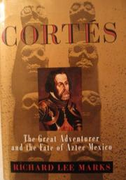 CORTÉS by Richard Lee Marks