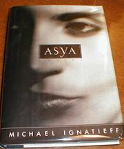 ASYA by Michael Ignatieff