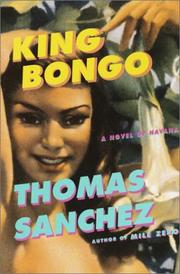 KING BONGO by Thomas Sanchez