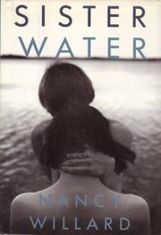 SISTER WATER by Nancy Willard